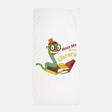 Meet me at the library Beach Towel