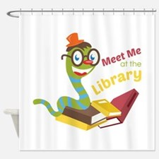 Meet me at the library Shower Curtain