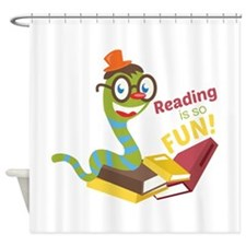 Reading is so fun Shower Curtain