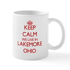 Keep calm we live in Lakemore Ohio Mugs