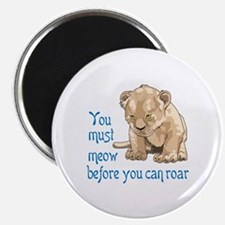MEOW BEFORE ROAR Magnets