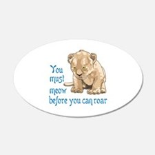 MEOW BEFORE ROAR Wall Decal