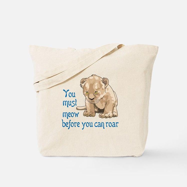 MEOW BEFORE ROAR Tote Bag