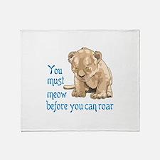 MEOW BEFORE ROAR Throw Blanket