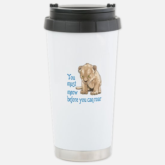 MEOW BEFORE ROAR Travel Mug