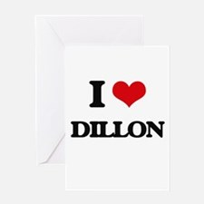 I Love Dillon Greeting Cards
