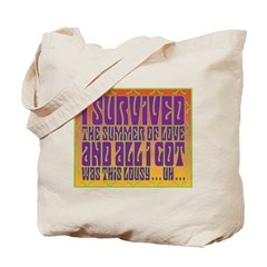 I Survived The Summer Of Love Tote Bag