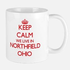 Keep calm we live in Northfield Ohio Mugs