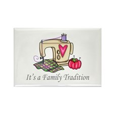 ITS A FAMILY TRADITION Magnets