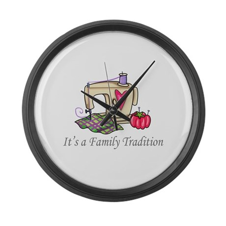 its a family tradition large wall clock by greatnotions7