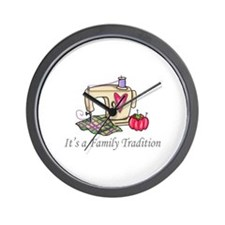 ITS A FAMILY TRADITION Wall Clock