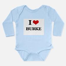 I Love Burke Body Suit