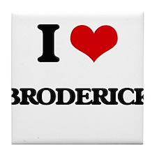 I Love Broderick Tile Coaster