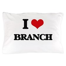 I Love Branch Pillow Case