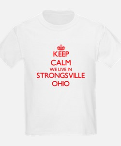Keep calm we live in Strongsville Ohio T-Shirt