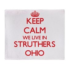 Keep calm we live in Struthers Ohio Throw Blanket
