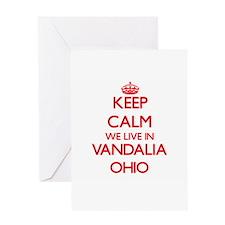 Keep calm we live in Vandalia Ohio Greeting Cards