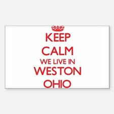 Keep calm we live in Weston Ohio Decal