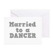 Married to a Dancer Greeting Cards (Pk of 10)