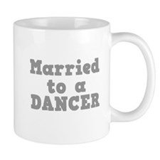 Married to a Dancer Mug