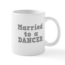 Married to a Dancer Mug