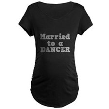 Married to a Dancer T-Shirt