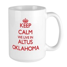 Keep calm we live in Altus Oklahoma Mugs