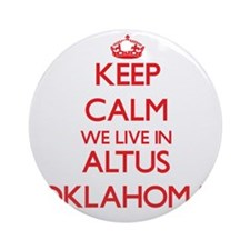 Keep calm we live in Altus Oklaho Ornament (Round)