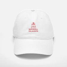 Keep calm we live in Barnsdall Oklahoma Baseball Baseball Cap