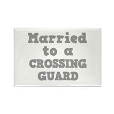 Married to a Crossing Guard Rectangle Magnet