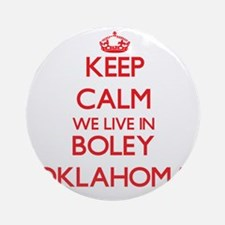 Keep calm we live in Boley Oklaho Ornament (Round)