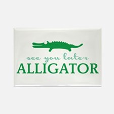 See You Later Alligator Magnets