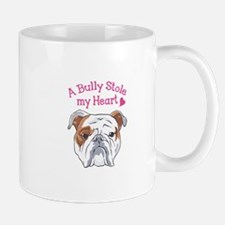 BULLY STOLE MY HEART Mugs