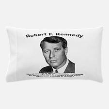 RFK: Courage Pillow Case