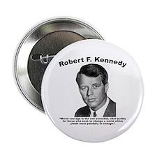 "RFK: Courage 2.25"" Button"