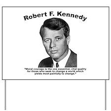 RFK: Courage Yard Sign