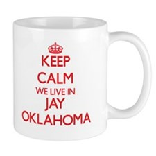 Keep calm we live in Jay Oklahoma Mugs