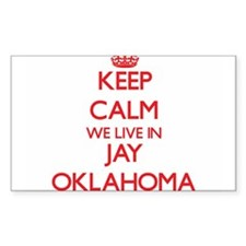 Keep calm we live in Jay Oklahoma Decal