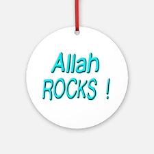 Allah Rocks ! Ornament (Round)
