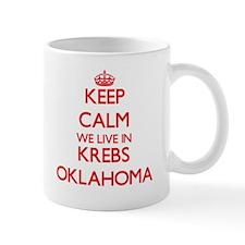 Keep calm we live in Krebs Oklahoma Mugs