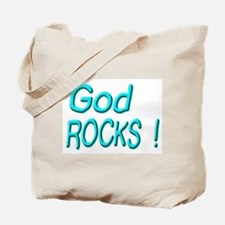 God Rocks ! Tote Bag
