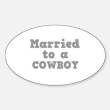 Married to a Cowboy Oval Decal