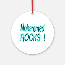 Mohammed Rocks ! Ornament (Round)