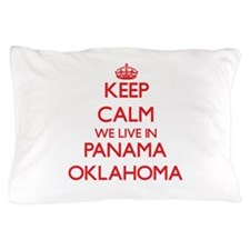 Keep calm we live in Panama Oklahoma Pillow Case