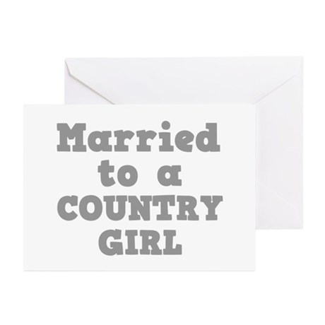 Married to a County Girl Greeting Cards (Package o