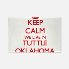 Keep calm we live in Tuttle Oklahoma Magnets