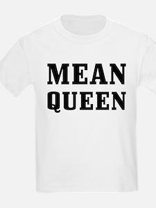 Mean Queen T-Shirt