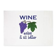 WINE MAKES IT BETTER 5'x7'Area Rug