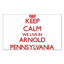 Keep calm we live in Arnold Pennsylvania Decal