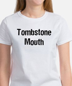 Tombstone Mouth Tee